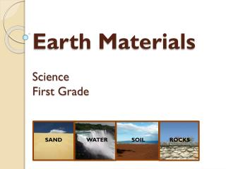 Earth Materials Science First Grade