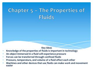 Chapter 5 – The Properties of Fluids