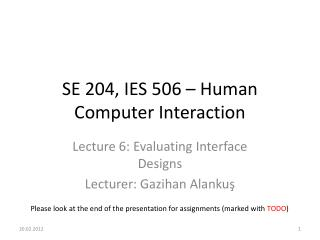 SE 204, IES 506 � Human Computer Interaction