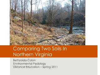 Comparing Two Soils In  Northern Virginia
