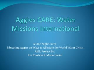 Aggies CARE: Water Missions International