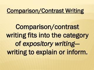 Comparison/Contrast Writing
