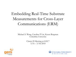 Embedding Real-Time Substrate Measurements for Cross-Layer Communications (ERM)