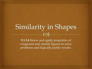 Similarity in Shapes
