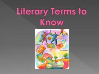 Literary Terms to Know