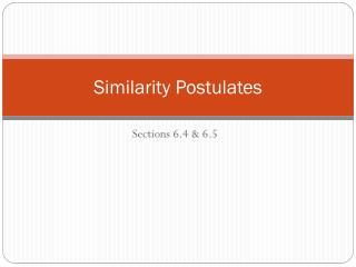 Similarity Postulates