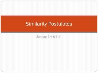 Similarity Postulates