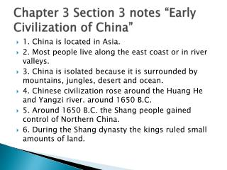 Chapter 3 Section 3 notes �Early Civilization  of China �