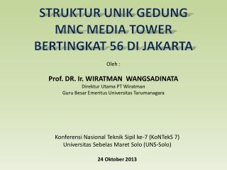 STRUKTUR UNIK GEDUNG MNC MEDIA TOWER BERTINGKAT 56 DI JAKARTA
