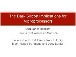 The Dark Silicon Implications for Microprocessors