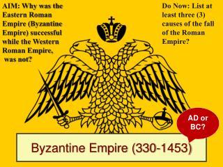 Byzantine Empire (330-1453)