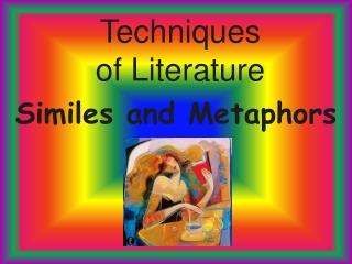Techniques of  Literature