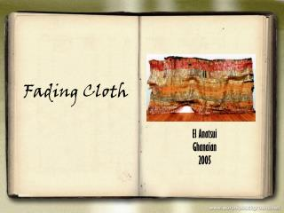 Fading Cloth