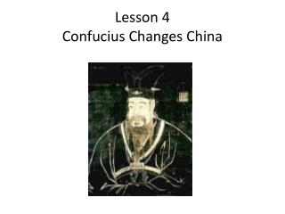 Lesson 4 Confucius Changes China