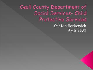 Cecil County Department of Social Services- Child Protective Services