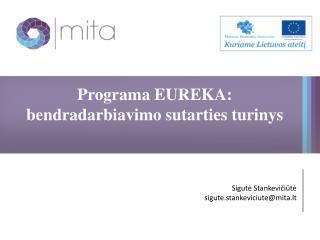 Programa EUREKA: bendradarbiavimo sutarties turinys