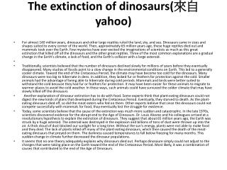 The extinction of dinosaurs( 來自 yahoo)