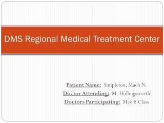 DMS Regional Medical Treatment Center