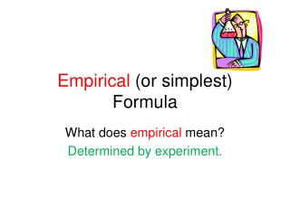Empirical  (or simplest) Formula