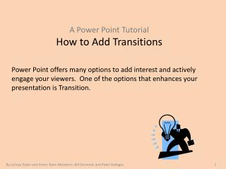 A  Power Point Tutorial  How to Add Transitions