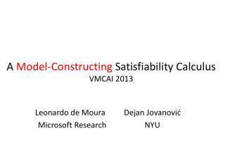 A  Model-Constructing Satisfiability  Calculus VMCAI 2013