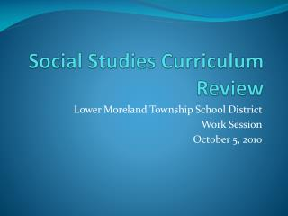 Social Studies Curriculum Review