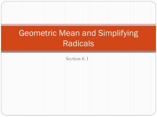 Geometric Mean and Simplifying Radicals