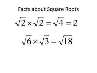 Facts about Square Roots