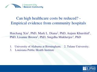Can high healthcare costs be reduced? - Empirical evidence from community hospitals