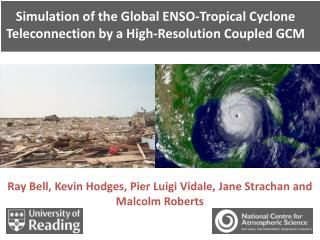 Simulation of the Global ENSO-Tropical Cyclone Teleconnection by a High-Resolution Coupled GCM