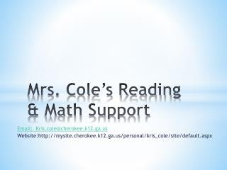 Mrs. Cole�s Reading & Math Support