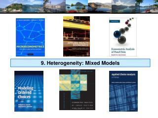 9. Heterogeneity: Mixed Models
