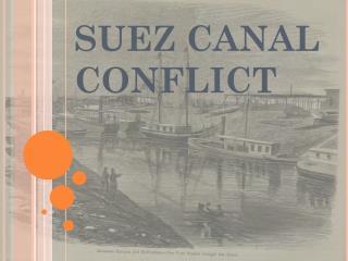 SUEZ CANAL CONFLICT