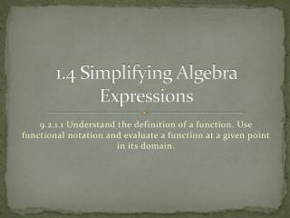 1.4 Simplifying Algebra Expressions