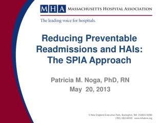 Reducing Preventable Readmissions and HAIs: The SPIA Approach