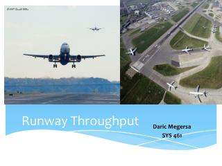 Runway Throughput