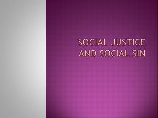 Social justice and social sin