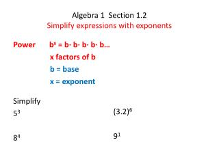 Algebra 1  Section 1.2 Simplify expressions with exponents