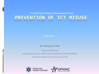 Prevention of ICT Misuse