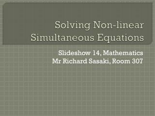 Solving Non-linear Simultaneous Equations