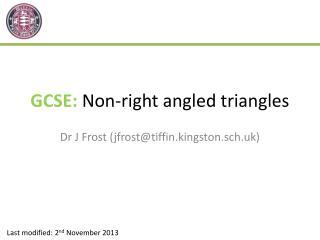 GCSE:  Non-right angled triangles