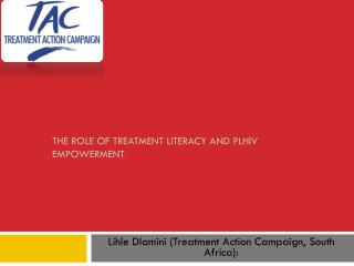 The role of treatment literacy and  PLHIV  empowerment