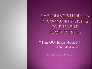 Embedding Students in Community Living to prevent homelessness