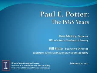 Paul E. Potter:  The ISGS Years