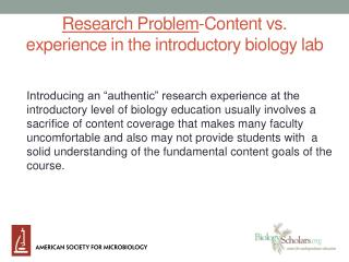 Research  Problem -Content vs. experience in the introductory biology lab