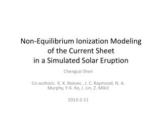 Non-Equilibrium Ionization Modeling  of the Current Sheet  in a Simulated Solar Eruption