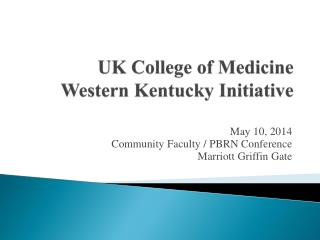 UK College of Medicine Western Kentucky Initiative