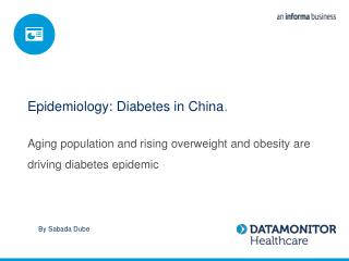Epidemiology: Diabetes in China .