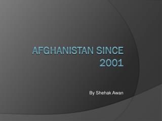 Afghanistan since 2001