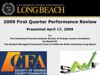 2009 First Quarter Performance Review